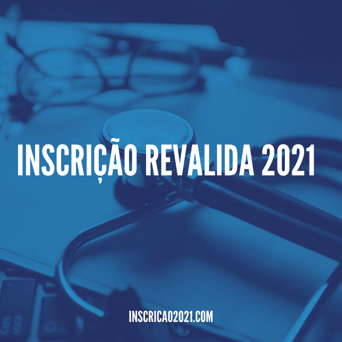 Inscrição Revalida 2021