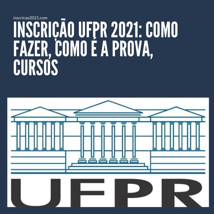 Inscrição UFPR 2021_ Como fazer, Como é a prova, Curso (2)