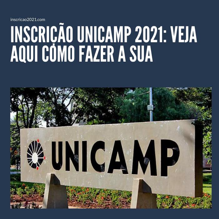 Inscrição Unicamp 2021_ Veja aqui como fazer a sua_